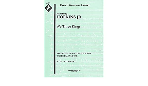 We Three Kings (Arrangement for low voice and orchestra (A