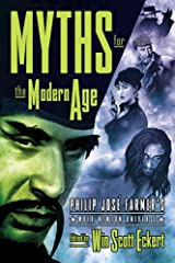 Myths for the Modern Age: Philip Jose Farmer's Wold Newton Universe Paperback