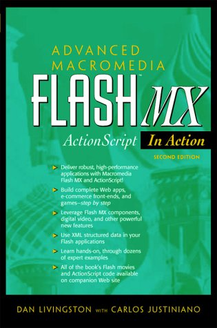 Advanced Macromedia Flash MX: ActionScript in Action (2nd Edition)