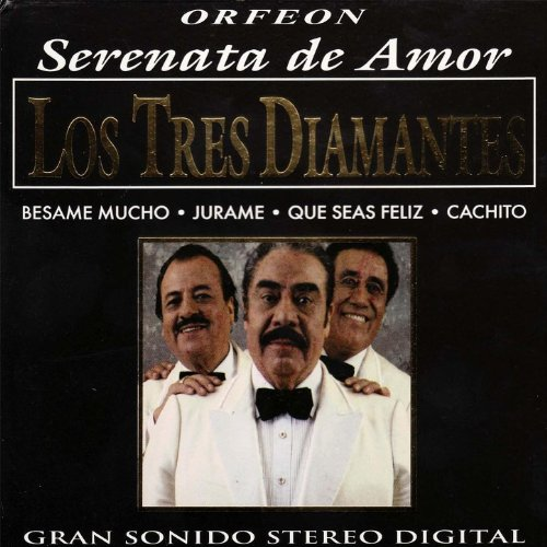 ... Los Tres Diamantes - Serenata .