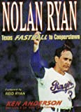 Nolan Ryan, Ken Anderson, 1571683496