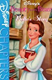 img - for Disney's Beauty and the Beast Belle's Story: Belle's Story book / textbook / text book