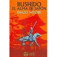 Bushido El Alma de Japon (Spanish Edition)