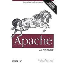APACHE : LA RFRENCE 3ÔME DITION