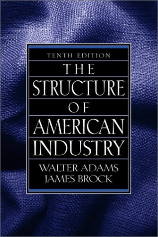 The Structure of American Industry (10th Edition)