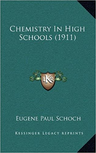 Chemistry in High Schools (1911)