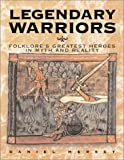 Legendary Warriors, Daniel Mersey, 1857533704