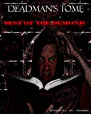 img - for Deadman's Tome: Best of the Demonic: Horror short story collection (Demonic Tome Limited Book 1) book / textbook / text book