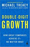 Double-Digit Growth, Michael Treacy, 159184066X