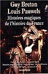 Histoires magiques de l'histoire de France, tome 1 par Breton