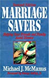 Marriage Savers Revised Edition, Michael J. McManus, 0310386616
