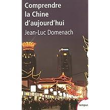 Comprendre la Chine d'aujourd'hui (Tempus) (French Edition)