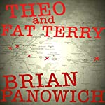 Theo and Fat Terry | Brian Panowich