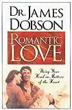 Romantic Love, James C. Dobson, 0830720677