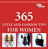 img - for 365 Style and Fashion Tips for Women book / textbook / text book