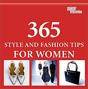 365 Style And Fashion Tips For Women Book By Claudia Piras