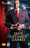 Ian's Ultimate Gamble, Brenda Jackson, 0373767455