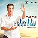 T'ai Chi for Health & Happiness | David Doren Ross