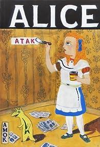 Alice embrasse la lune avant qu'elle dorme par  Atak