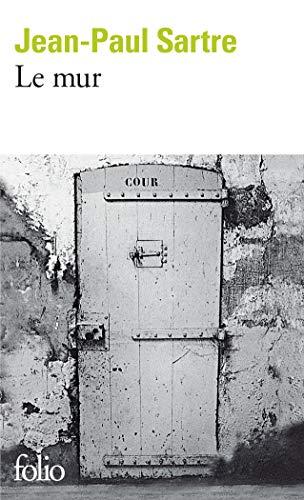 Le Mur (Folio Ser:. No. 878)
