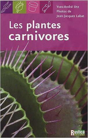 plante carnivore jean jacque labat