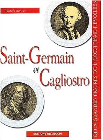 En ligne téléchargement gratuit Saint-Germain et Cagliostro pdf ebook