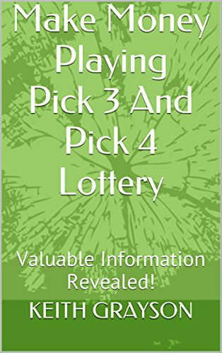 Make Money Playing Pick 3 and Pick 4 Lottery: Valuable