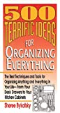 500 Terrific Ideas for Organizing Everything, Sheree Bykofsky, 0883659948