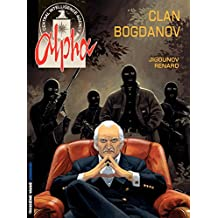 Alpha - tome 2 - Le clan Bogdanov (French Edition)