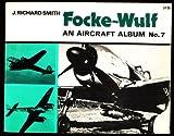 Focke-Wulf (An Aircraft album, no. 6 [i.e. 7])