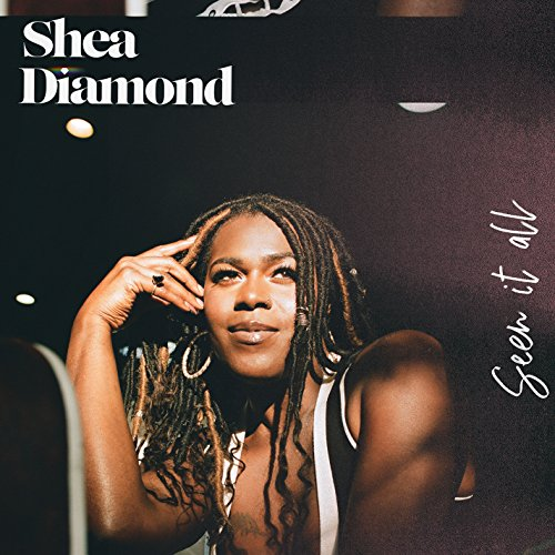 Image result for shea diamond seen it all