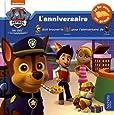 Paw Patrol-La Pat'Patrouille Histoire à trous L'anniversaire
