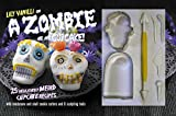 CICO Books A Zombie Ate My Cupcake! Kit: 25 Deliciously Weird Cupcake Recipes