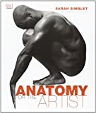 Anatomy for the Artist, Sarah Simblet, 078948045X