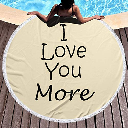 - JML-LUV I Love You More Thick Round Beach Towel Blanket Microfiber Yoga Mat with Tassels Ultra Soft Super Water Absorbent Multi-Purpose Towel
