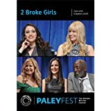2 Broke Girls: Cast and Creators Live at Paleyfest by Kat Dennings
