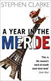 A Year in the Merde by Stephen Clarke front cover