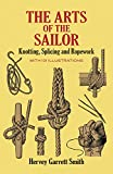 img - for The Arts of the Sailor: Knotting, Splicing and Ropework (Dover Maritime) book / textbook / text book