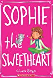 Sophie the Sweetheart, Lara Bergen, 0545330742
