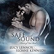 Safe and Sound: Twist of Fate, Book 2 | Lucy Lennox, Sloane Kennedy
