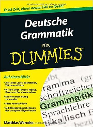 Deutsche Grammatik für Dummies - Matthias Wermke - Amazon.de: Bücher