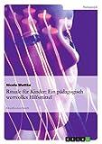Rituale für Kinder: Ein pädagogisch wertvolles Hilfsmittel (German Edition) Pdf