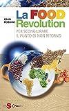 Image de La Food Revolution: Per scongiurare il punto dinon ritorno (Italian Edition)