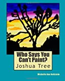 Who Says You Can't Paint?, Michelle Hollstein, 1495465748