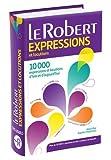 le robert dictionnaire d expressions et locutions french edition les usuels