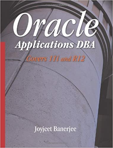 Oracle Applications Dba Covers 11i And R12 Pdf
