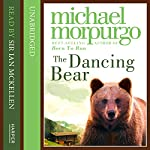Dancing Bear | Michael Morpurgo