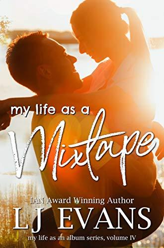 my life as a mixtape (my life as an album Book 4) ()
