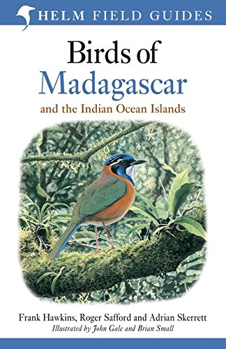 Safford Collection (Birds of Madagascar and the Indian Ocean Islands (Helm Field Guides))