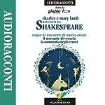 Racconti da Shakespeare: Sogno di una notte di mezza estate / Il mercante di Venezia / La commedia degli errori | Charles Lamb,Mary Lamb